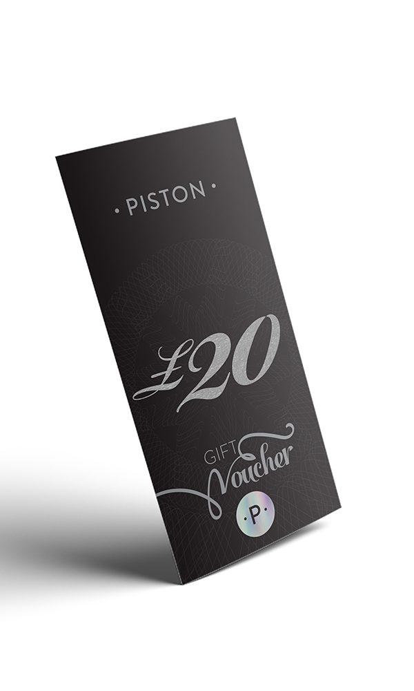 Piston Gift Voucher £20 - 6473